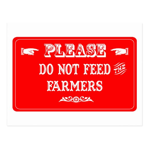 No alimente a los granjeros tarjeta postal