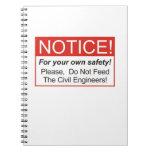 ¡No alimente a los ingenieros civiles! Cuadernos