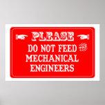 No alimente a los ingenieros industriales poster