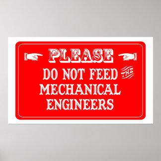 No alimente a los ingenieros industriales póster