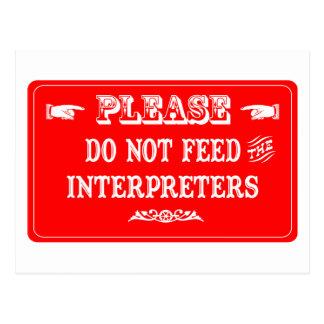 No alimente a los intérpretes postal