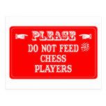 No alimente a los jugadores de ajedrez tarjeta postal