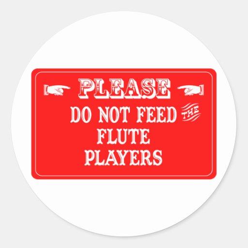 No alimente a los jugadores de flauta pegatinas