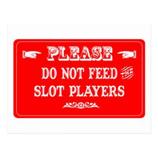 No alimente a los jugadores de la ranura postal