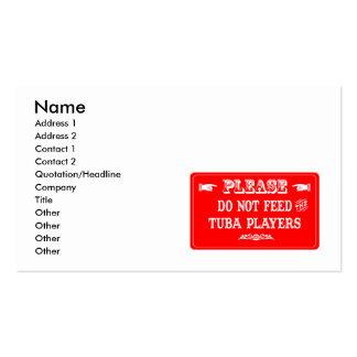 No alimente a los jugadores de la tuba tarjeta de negocio