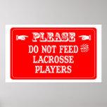 No alimente a los jugadores de LaCrosse Impresiones