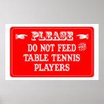 No alimente a los jugadores de tenis de mesa impresiones