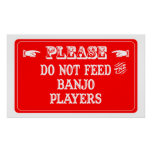 No alimente a los jugadores del banjo poster