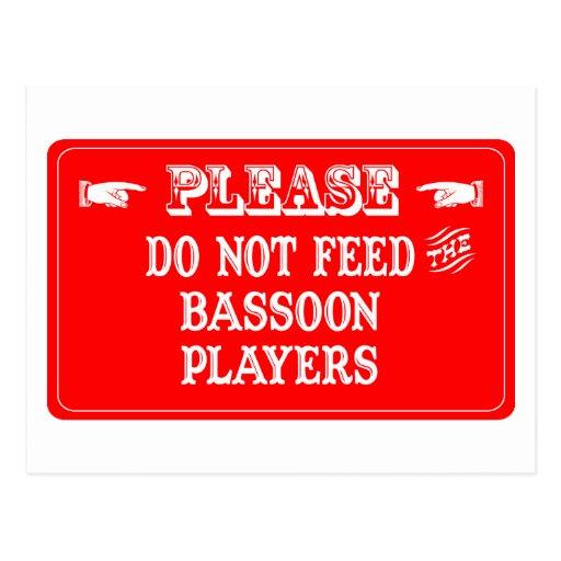 No alimente a los jugadores del Bassoon Postal
