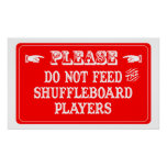 No alimente a los jugadores del Shuffleboard Póster
