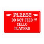No alimente a los jugadores del violoncelo postales