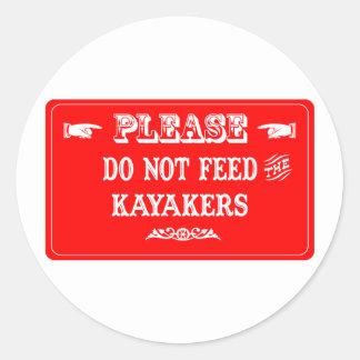 No alimente a los Kayakers Pegatina Redonda