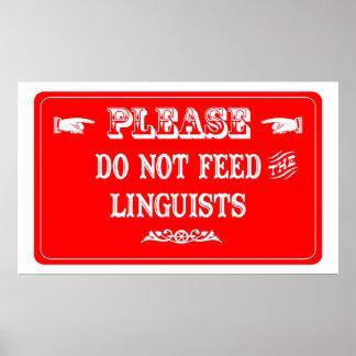 No alimente a los lingüistas póster