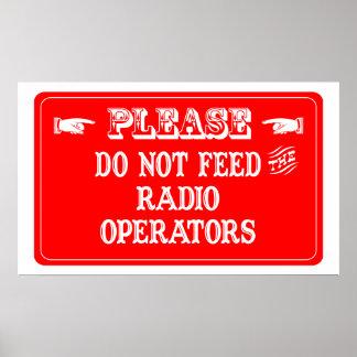 No alimente a los operadores de radio póster
