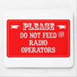 No alimente a los operadores de radio tapete de raton