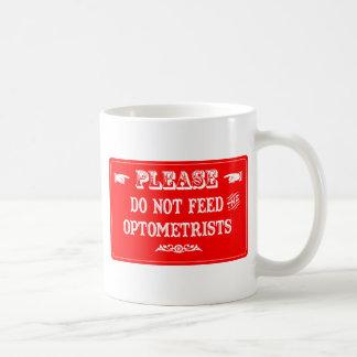 No alimente a los optometristas taza de café
