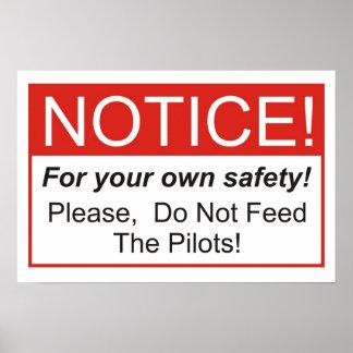 ¡No alimente a los pilotos! Poster