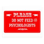 No alimente a los psicólogos tarjeta postal