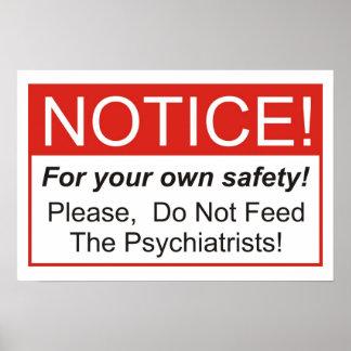 ¡No alimente a los psiquiatras! Póster