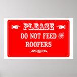 No alimente a los Roofers Póster