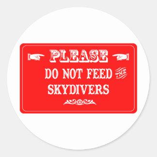 No alimente a los Skydivers Etiquetas Redondas