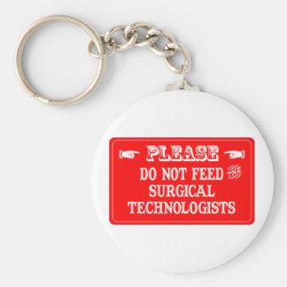 No alimente a los tecnólogos quirúrgicos llavero redondo tipo pin