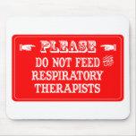 No alimente a los terapeutas respiratorios alfombrillas de ratones