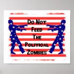 No alimente a los zombis políticos impresiones