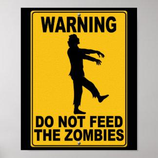 No alimente a los zombis póster