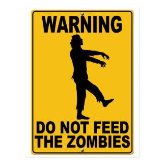 No alimente a los zombis tarjeta postal