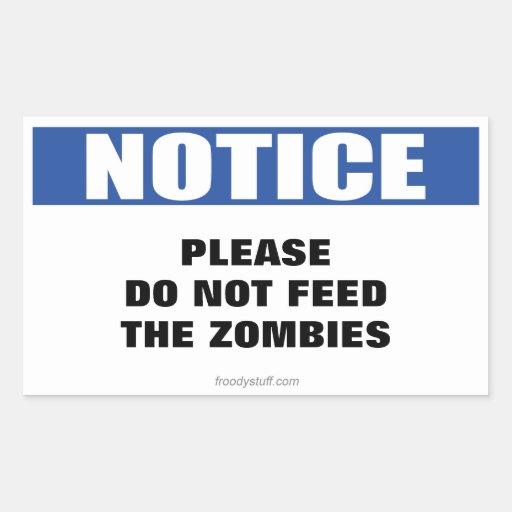 No alimente a zombis la muestra del aviso pegatina rectangular
