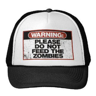 No alimente a zombis las camisetas gorra