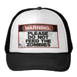 No alimente a zombis las camisetas gorros