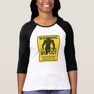 No alimente el Bigfoot Playera