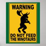 No alimente el Minotaurs Poster