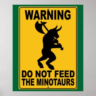 No alimente el Minotaurs Póster