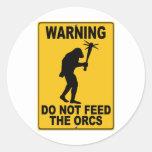 No alimente el Orcs Pegatina Redonda