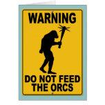 No alimente el Orcs Tarjeton