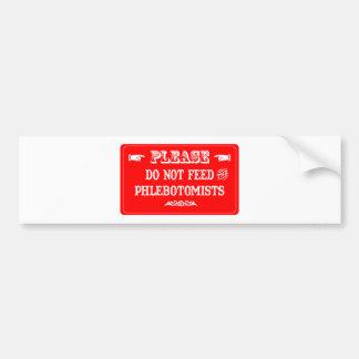 No alimente el Phlebotomists Etiqueta De Parachoque