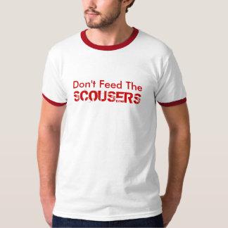 No alimente el Scousers Playera