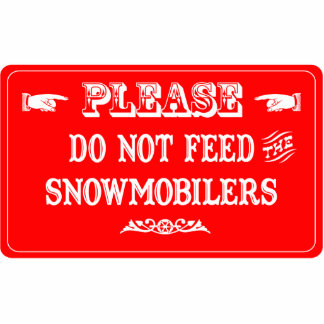 No alimente el Snowmobilers Escultura Fotografica