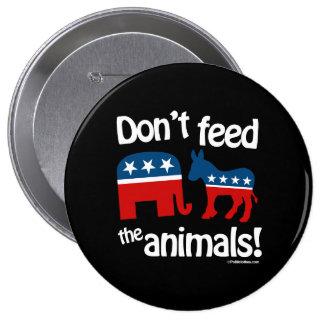 No alimente los animales pin redondo 10 cm