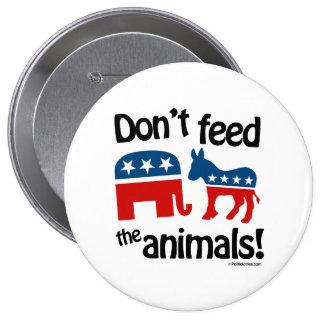 No alimente los animales - pin redondo de 4 pulgadas