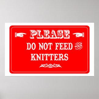 No alimente los calceteros póster