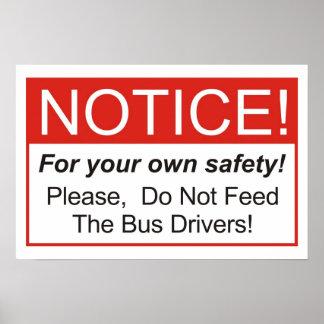 ¡No alimente los conductores del autobús! Póster
