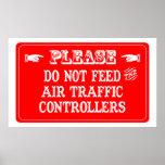 No alimente los controladores aéreos poster
