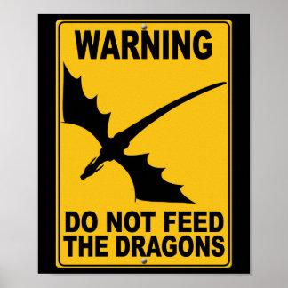 No alimente los dragones póster