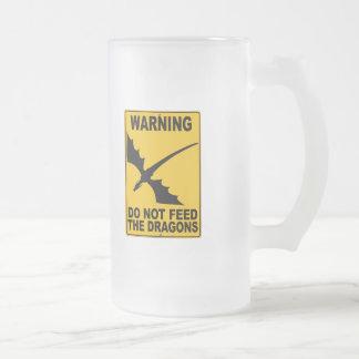 No alimente los dragones tazas de café