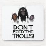 ¡No alimente los duendes! Alfombrilla De Ratón