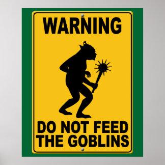 No alimente los Goblins Póster
